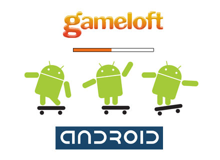 gameloft and android